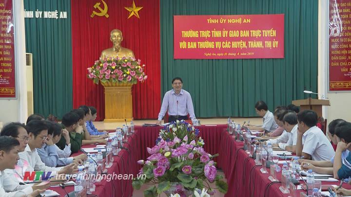 Bí thư Tỉnh ủy Nguyễn Đắc Vinh nhấn mạnh: năm 2019 sẽ là năm tăng tốc để phấn đấu hoàn thành mục tiêu NQ đại hội các cấp đã đề ra.