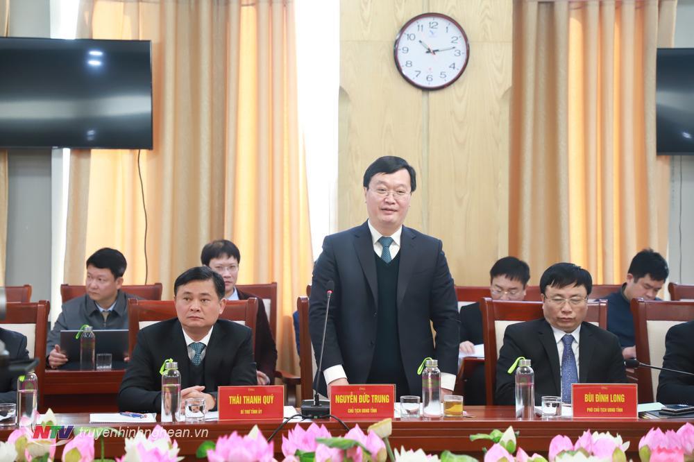 Đồng chí Nguyễn Đức Trung - Phó Bí thư Tỉnh ủy, Chủ tịch UBND tỉnh kết luận buổi làm việc.
