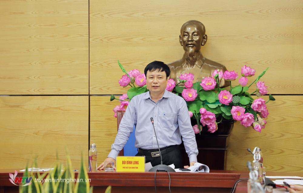 Đồng chí Bùi Đình Long - Phó Chủ tịch UBND tỉnh phát biểu kết luận cuộc họp.