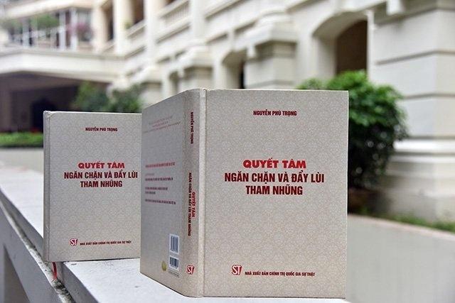 Cuốn sách Quyết tâm ngăn chặn và đẩy lùi tham nhũng của Tổng Bí thư, Chủ tịch nước Nguyễn Phú Trọng