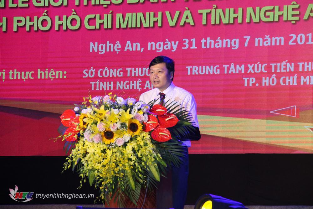 Đồng chí Lê Hồng Vinh - Ủy viên BTV Tỉnh ủy, Phó Chủ tịch UBND tỉnh Nghệ An phát biểu khai mạc.