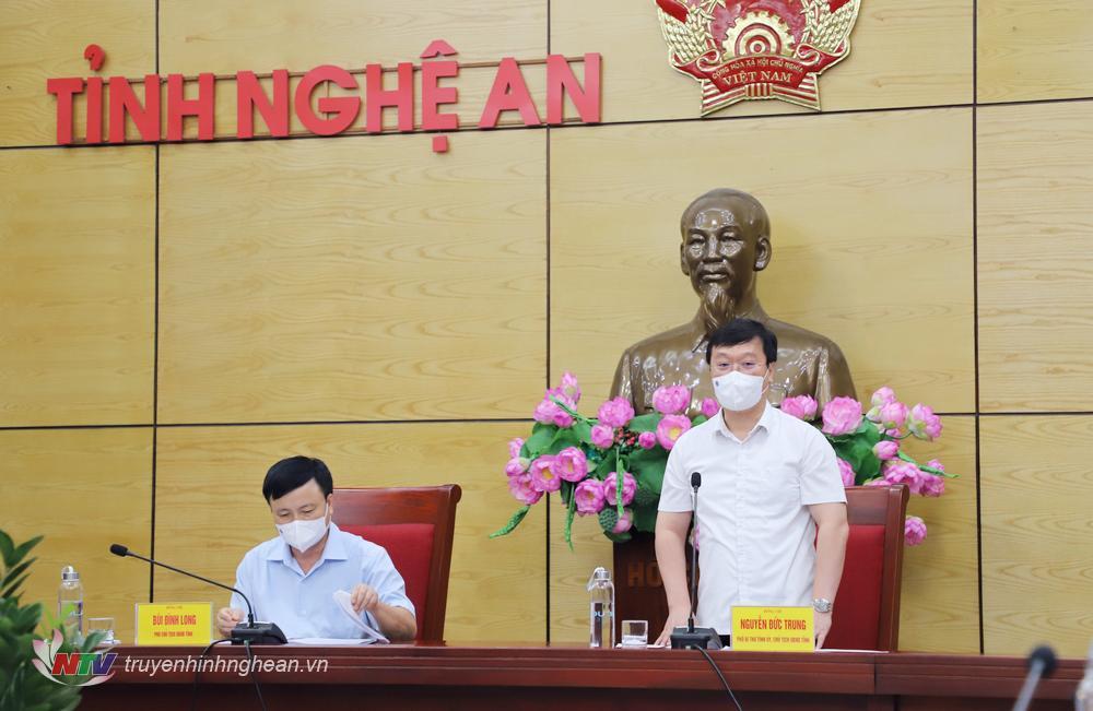 Chủ tịch UBND tỉnh Nguyễn Đức Trung kết luận cuộc họp.