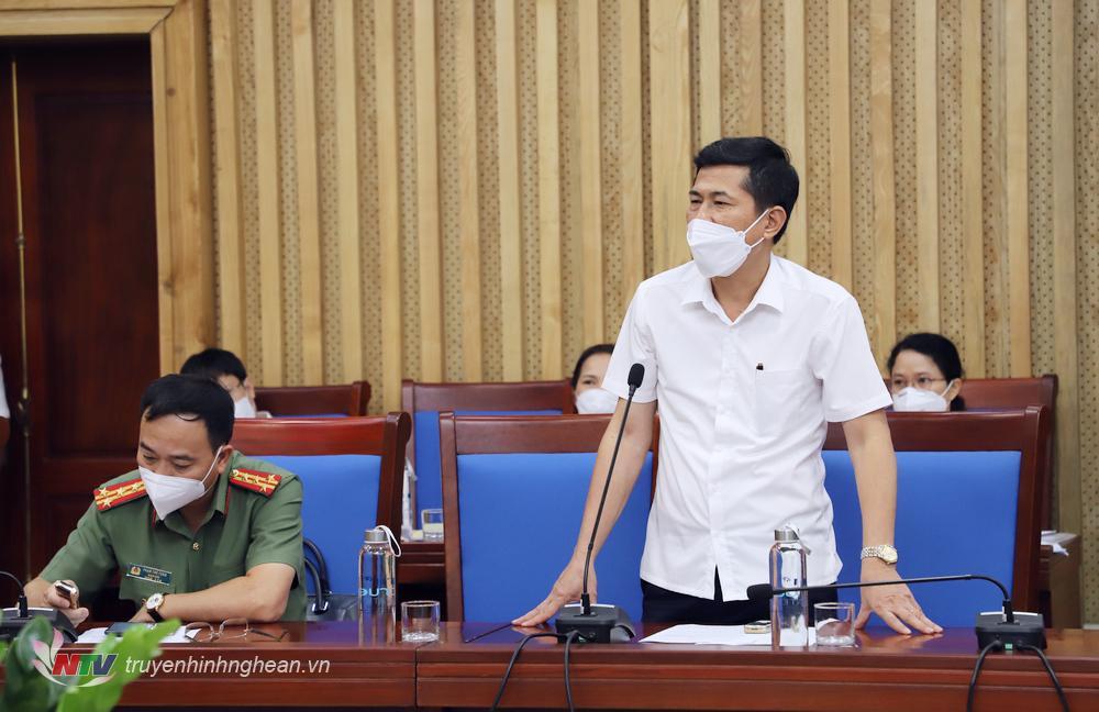 Giám đốc Sở Y tế Thái Văn Thành báo cáo, đề xuất tại cuộc họp Thường trực Ban Chỉ đạo phòng, chống dịch Covid-19 tỉnh Nghệ An trưa 2/7,