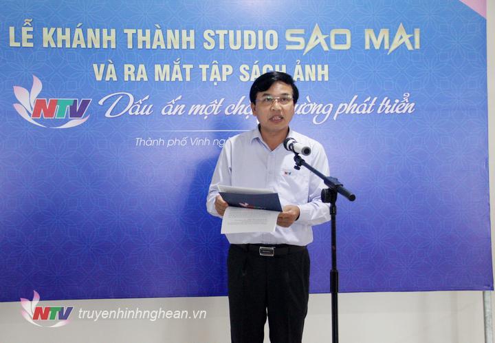 Đồng chí Nguyễn Như Khôi - Tỉnh ủy viên, Giám đốc Đài PT-TH Nghệ An phát biểu tại buổi lễ.  