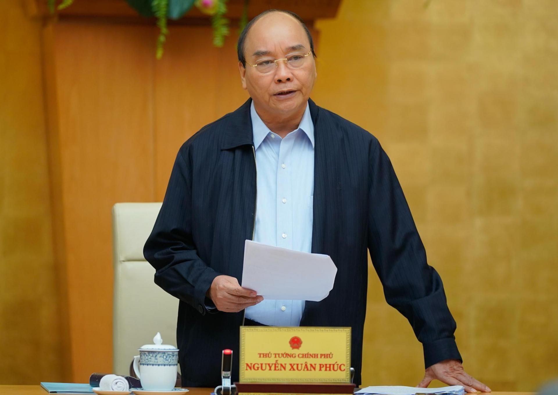 Thủ tướng Nguyễn Xuân Phúc nhấn mạnh: Cương quyết thay cán bộ không biết làm việc, tiêu cực, lợi ích nhóm.