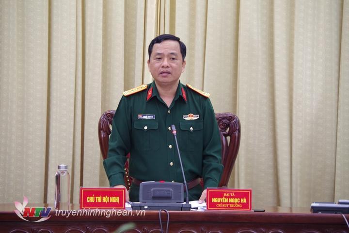 Đại tá Đại tá Nguyễn Ngọc Hà - Uỷ viên BTV Tỉnh uỷ, Chỉ huy trưởng Bộ CHQS tỉnh kết luận và giao nhiệm vụ cho các cơ quan đơn vị